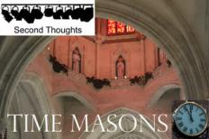 time masons second thoughts